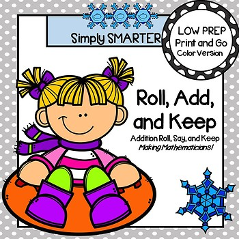 Roll, Add, and Keep:  LOW PREP Winter Themed Roll, Say, and Keep Activity