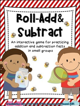 Roll An Addition/Subtraction Fact