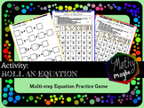 Roll-An-Equation: Multi-step Equation Practice Activity
