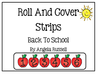 Roll And Cover Strips ~ Back To School