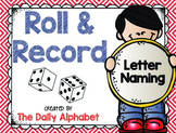 Roll And Record: Letter Naming
