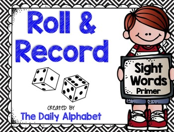Roll And Record: Primer Sight Words