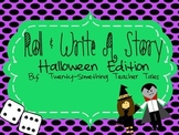 Roll And Write A Story:  Halloween Edition