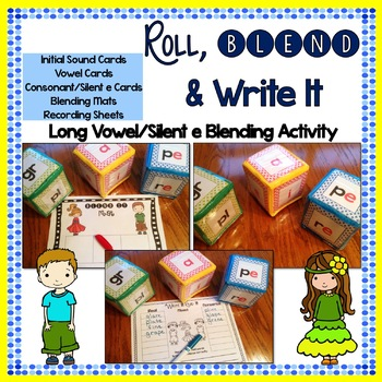 Roll, Blend & Write It:  A Long Vowel with Silent E Blending Center