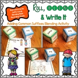 Root Words and Suffixes Roll, Blend & Write It