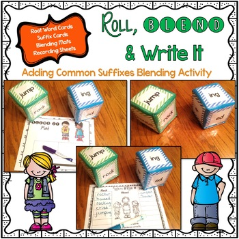 Roll, Blend & Write It:  A Root Word Plus Suffix Blending Center