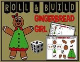 Roll & Build - GINGERBREAD GIRL