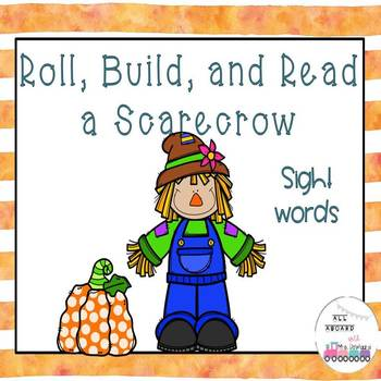 Roll, Build, and Read a Scarecrow Sight Words