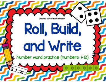 Roll, Build, and Write Number Words  (Number Word Practice)
