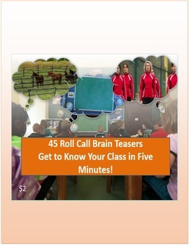 Roll Call Brain Teasers 45 Questions