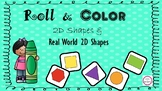 Roll & Color 2D Shapes