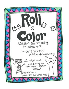 Roll & Color:  Addition Games Using 12 Sided Dice