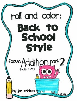 Roll & Color BACK TO SCHOOL STYLE: Addition part 2