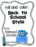 Roll & Color BACK TO SCHOOL STYLE:  Advanced Sounds