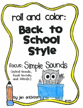 Roll & Color BACK TO SCHOOL STYLE:  Simple Sounds