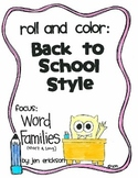 Roll & Color BACK TO SCHOOL STYLE:  Word Families