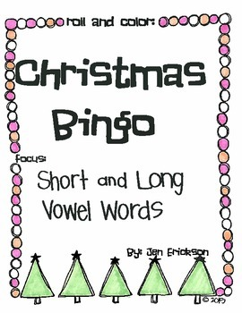 Roll & Color Christmas Bingo:  Short and Long Vowel Words