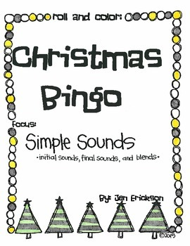 Roll & Color Christmas Bingo:  Simple Sounds