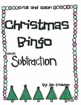Roll & Color Christmas Bingo:  Subtraction
