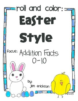 Roll & Color EASTER STYLE: Addition Facts 0-10