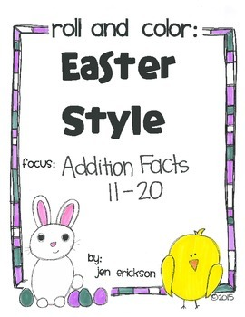 Roll & Color EASTER STYLE: Addition Facts 11-20