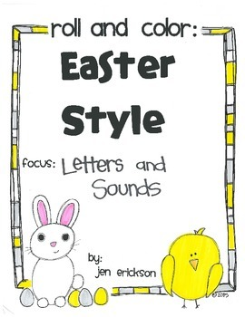 Roll & Color EASTER STYLE:  Letters and Sounds