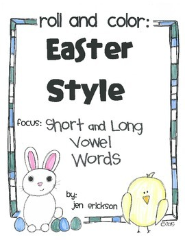 Roll & Color EASTER STYLE:  Short and Long Vowel Words