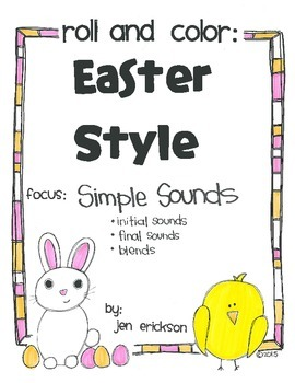 Roll & Color EASTER STYLE: Simple Sounds (initial, final, and blends)