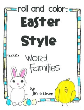 Roll & Color EASTER STYLE:  Word Families