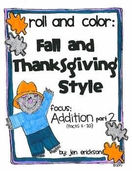 Roll & Color FALL AND THANKSGIVING STYLE:  Addition (part 2)