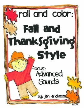 Roll & Color FALL AND THANKSGIVING STYLE:  Advanced Sounds