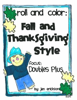 Roll & Color FALL AND THANKSGIVING STYLE:  Doubles and Dou