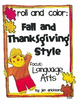 Roll & Color FALL AND THANKSGIVING STYLE:  Language Arts
