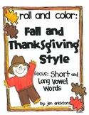 Roll & Color FALL AND THANKSGIVING STYLE:  Short and Long Vowel Words