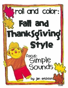 Roll & Color FALL AND THANKSGIVING STYLE:  Simple Sounds