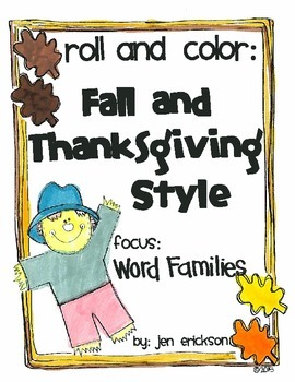 Roll & Color FALL AND THANKSGIVING STYLE:  Word Families