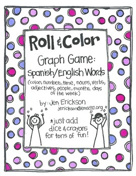 Roll & Color Graph Games: Spanish/English Everyday Words