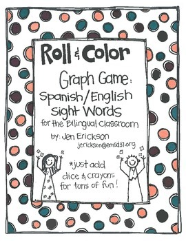 Roll & Color Graph Games: Spanish/English Sight Words