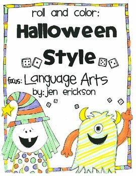 Roll & Color HALLOWEEN STYLE:  Language Arts
