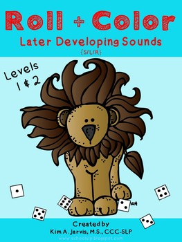 Roll & Color: Later Developing Speech Sounds