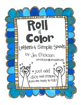 Roll & Color:  Letters and Simple Sounds