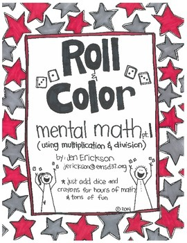 Roll & Color:  Mental Math part 1 (for multiplication and division)