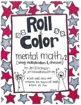 Roll & Color:  Mental Math part 2 (for multiplication and division)