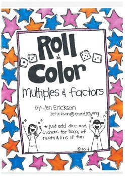Roll & Color:  Multiples and Factors