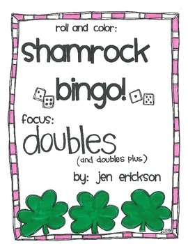 Roll & Color Shamrock Bingo:  Doubles (and Doubles Plus)