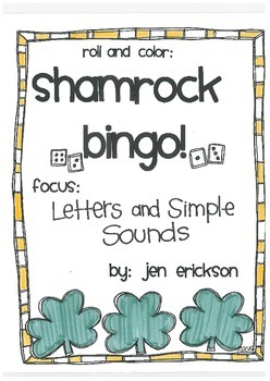 Roll & Color Shamrock Bingo!  Letters and Simple Sounds
