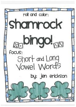 Roll & Color Shamrock Bingo!  Short and Long Vowel Words