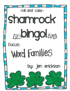 Roll & Color Shamrock Bingo! (Word Families)