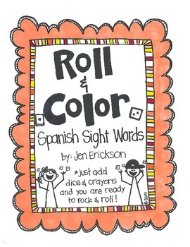 Roll & Color:  Spanish Sight Words (for the Bilingual Classroom)