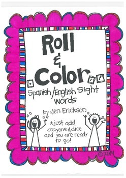 Roll & Color:  Spanish/English Sight Words (for the Bilingual Classroom)